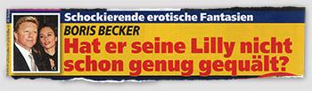 Schockierende erotische Fantasien - Boris Becker - Hat er seine Lilly nicht genug gequält?