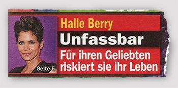 Halle Berry - Unfassbar - Für ihren Geliebten riskiert sie ihr Leben