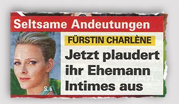 Seltsame Andeutungen - Fürstin Charlène - Jetzt plaudert ihr Ehemann Intimes aus