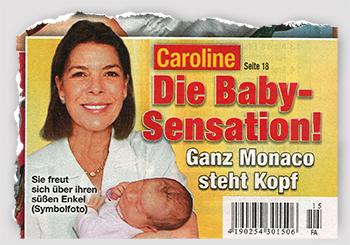 Caroline - Die Baby-Sensation! - Ganz Monaco steht Kopf