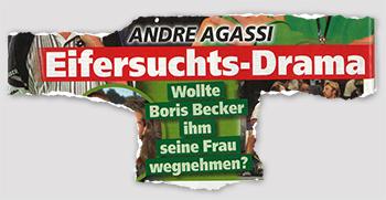 Andre Agassi - Eifersuchts-Drama - Wollte Boris Becker ihm seine Frau wegnehmen?