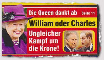 Die Queen dankt ab - William oder Charles - Ungleicher Kampf um die Krone!