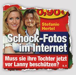 Stefanie Hertel - Schock-Fotos im Internet - Muss sie ihre Tochter jetzt vor Lanny beschützen?
