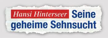Hansi Hinterseer - seine geheime Sehnsucht