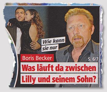 Wie kann sie nur - Boris Becker - Was läuft da zwischen Lilly und seinem Sohn?