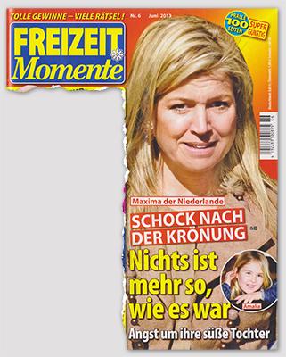 Maxima der Niederlande - Schock nach der Krönung - Nichts ist mehr so, wie es war - Angst um ihre süße Tochter