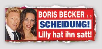 Boris Becker - Scheidung! Lilly hat ihn satt!