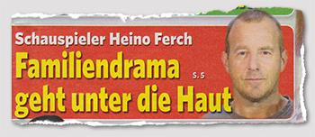 Schauspieler Heino Ferch - Familiendrama geht unter die Haut