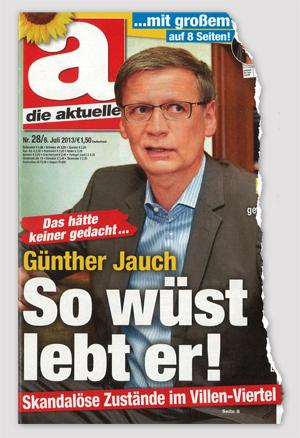 Ausriss Die Aktuelle - Das hätte keiner gedacht ... Günther Jauch - So wüst lebt er! Skandalöse Zustände im Villen-Viertel