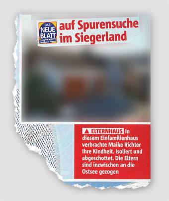 Das Neue Blatt auf Spurensuche im Siegerland - Elternhaus - In diesem Einfamilienhaus verbrachte Maike Richter ihre Kindheit. Isoliert und abgeschottet. Die Eltern sind inzwischen an die Ostsee gezogen