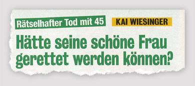 Rätselhafter Tod mit 45 - Kai Wiesinger - Hätte seine schöne Frau gerettet werden können?