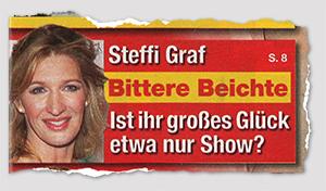 Steffi Graf - Bittere Beichte - Ist ihr großes Glück etwa nur Show?