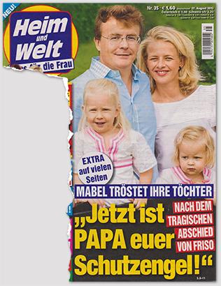 """Extra auf vielen Seiten - Mabel tröstet ihre Töchter - """"Jetzt ist PAPA euer Schutzengel"""" - Nach dem tragischen Abschied von Friso"""