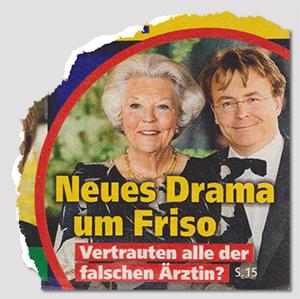 Neues Drama um Friso - Vertrauten alle der falschen Ärztin?