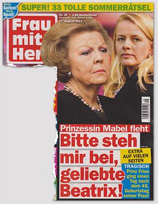 Prinzessin Mabel fleht - Bitte steh mir bei, geliebte Beatrix! - Extra auf vielen Seiten - Tragisch - Prinz Friso ging einen Tag nach dem 45. Geburtstag seiner Frau!