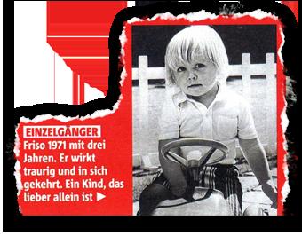 Einzelgänger: Friso 1971 mit drei Jahren. Er wirkt traurig und in sich gekehrt. Ein Kind, das lieber allein ist