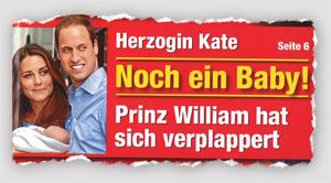 Herzogin Kate - Noch ein Baby! Prinz William hat sich verplappert