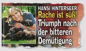 Hansi Hinterseer - Rache ist süß! - Triumph nach der bitteren Demütigung