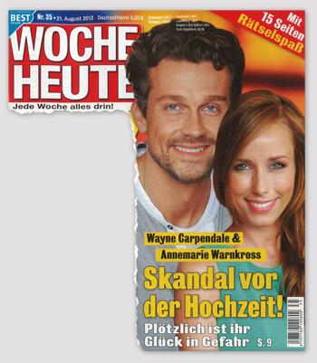 Wayne Carpendale & Annemarie Warnkross - Skandal vor der Hochzeit! Plötzlich ist ihr Glück in Gefahr