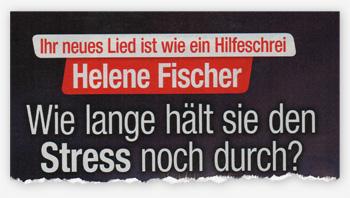 Ihr neues Lied ist wie ein Hilfeschrei - Helene Fischer - Wie lange hält sie den Stress noch durch?