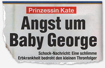 Prinzessin Kate - Angst um Baby George - Schock-Nachricht: Eine schlimme Erbkrankheit bedroht den kleinen Thronfolger
