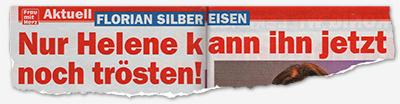 Florian Silbereisen - Nur Helene kann ihn jetzt noch trösten