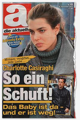 Monaco vergiftet jede Liebe ... - Charlotte Casiraghi - So ein Schuft! - Das Baby ist da - er ist weg!