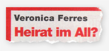 Veronica Ferres - Heirat im All?