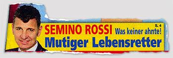 Semino Rossi - Was keiner ahnte! - Mutiger Lebensretter