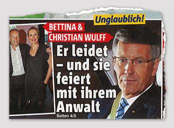 Unglaublich! Bettina & Christian Wulff - Er leidet - und sie feiert mit ihrem Anwalt