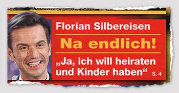 """Florian Silbereisen - Na endlich! - """"Ja, ich will heiraten und Kinder haben"""""""