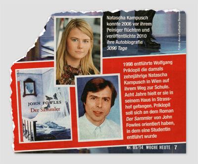 """Natascha Kampusch konnte 2006 vor ihrem Peiniger flüchten und veröffentlichte 2010 ihre Autobiografie """"3096 Tage"""" - 1998 entführte Wolfgang Priklopil die damals zehnjährige Natascha Kampusch in Wien auf ihrem Weg zur Schule. Acht Jahre hielt er sie in seinem Haus in Strasshof gefangen. Priklopil soll sich an dem ROman """"Der Sammler"""" von John Fowles orientiert haben, in dem eine Studentin erntführt wurde"""