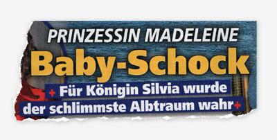 Prinzessin Madeleine - Baby-Shock - Für Königin Silvia wurde der schlimmste Albtraum wahr