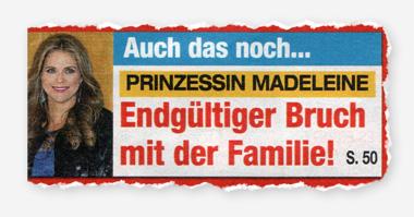 Auch das noch ... Prinzessin Madeleine - Endgültiger Brch mit der Familie!