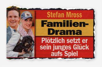 Stefan Mross - Familien-Drama - Plötzlich setzt er sein junges Glück aufs Spiel