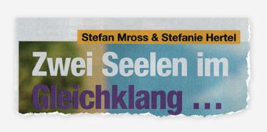 Stefan Mross & Stefanie Hertel - Zwei Seelen im Gleichklang ...