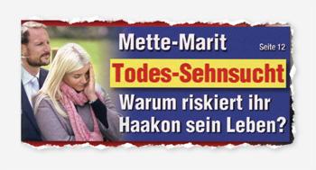 Mette-Marit - Todes-Sehnsucht - Warum riskiert ihr Haakon sein Leben?
