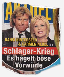 HANSI HINTERSEER & CARMEN NEBEL - Schlager-Krieg - Es hagelt böse Vorwürfe
