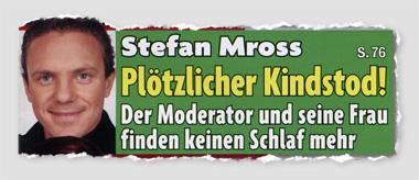 Stefan Mross - Plötzlicher Kindstod! Der Moderator und seine Frau finden keinen Schlaf mehr