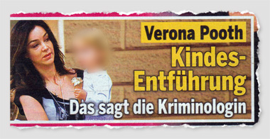 Verona Pooth - Kindes-Entführung - Das sagt die Kriminologin
