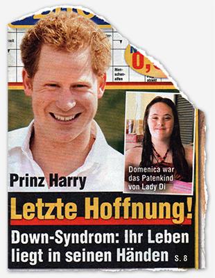 Prinz Harry - Letzte Hoffnung! - Down-Syndrom: Ihr Leben liegt in seinen Händen