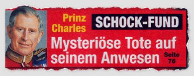 Prinz Charles - Schock-Fund - Mysteriöse Tote auf seinem Anwesen