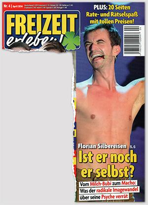 [Titelseite] Florian Silbereisen - Ist er noch er selbst? - Vom Milch-Bubi zum Macho: Was der radikale Imagewandel über seine Psyche verrät