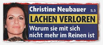 Christine Neubauer - Lachen verloren - Warum sie mit sich nicht mehr im Reinen ist