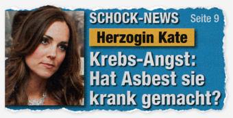 Schock-News - Herzogin Kate - Krebs-Angst: Hat Asbest sie krank gemacht?