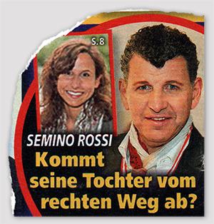 Semino Rossi - Kommt seine Tochter vom rechten Weg ab?