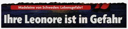 Madeleine von Schweden: Lebensgefahr! Ihre Leonore ist in Gefahr