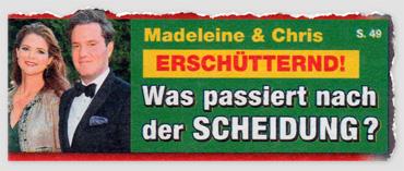 Madeleine & Chris - Erschütternd! Was passiert nach der Scheidung?