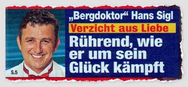 """Bergdoktor"" Hans Sigl - Verzicht aus Liebe - Rührend, wie er um sein Glück kämpft"