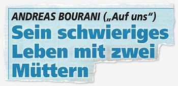 """Andreas Bourani (""""Auf uns"""") - Sein schwieriges Leben mit zwei Müttern"""